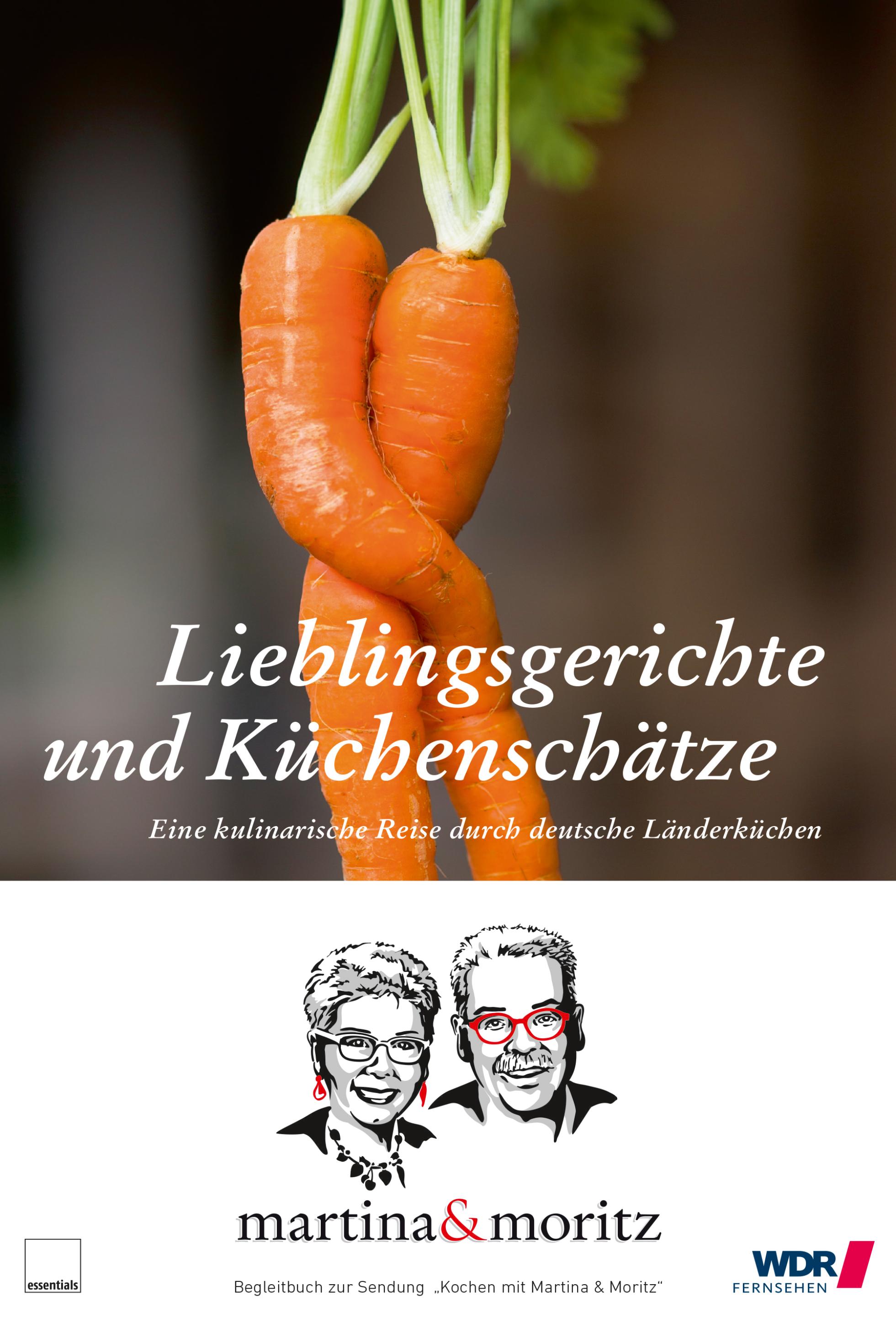 Lieblingsgerichte und Küchenschätze - Martina und Moritz